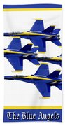 The Blue Angels Beach Towel