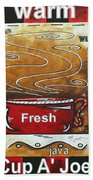 Warm Cup Of Joe Original Painting Madart Beach Towel