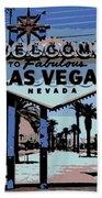 Welcome To Vegas  Beach Towel