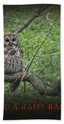 Whoooo Wishes  You A Happy Halloween - Greeting Card - Owl Beach Towel