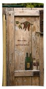 Wine A Bit Door Beach Towel
