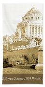 1904 Worlds Fair, Festival Hall, Jefferson Statue Beach Towel