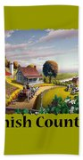 Amish Country T Shirt - Appalachian Blackberry Patch Country Farm Landscape Beach Towel