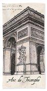 Arc De Triomphe Beach Towel by Debbie DeWitt