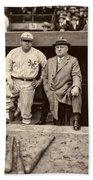 Babe Ruth And John Mcgraw Beach Towel