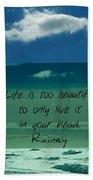 Corey Rockafeler - Inspirational Beach Towel