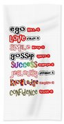 Ego Love Smile Gossip Success Jealousy Knowledge Confidence Wisdom Words Quote Pillows Tshirts Curta Beach Towel
