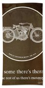 Harley Davidson Model 10b 1914 For Some There's Therapy, For The Rest Of Us There's Motorcycles Beach Towel