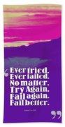 Inspirational Timeless Quotes - Samuel Beckett Beach Sheet