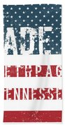 Made In Bethpage, Tennessee Beach Towel