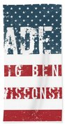 Made In Big Bend, Wisconsin Beach Towel