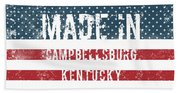 Made In Campbellsburg, Kentucky Beach Towel
