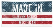 Made In Glen Arbor, Michigan Beach Towel