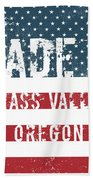 Made In Grass Valley, Oregon Beach Towel