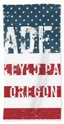 Made In Idleyld Park, Oregon Beach Towel