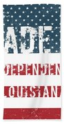 Made In Independence, Louisiana Beach Towel