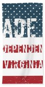 Made In Independence, Virginia Beach Towel