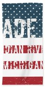 Made In Indian River, Michigan Beach Towel