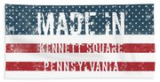 Made In Kennett Square, Pennsylvania Beach Towel