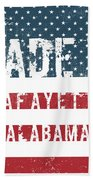 Made In Lafayette, Alabama Beach Towel