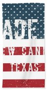 Made In New Caney, Texas Beach Towel