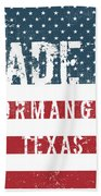 Made In Normangee, Texas Beach Towel