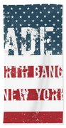 Made In North Bangor, New York Beach Towel
