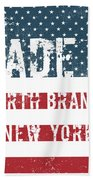Made In North Branch, New York Beach Towel