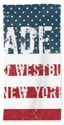 Made In Old Westbury, New York Beach Towel