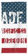 Made In Pacific City, Oregon Beach Towel