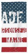 Made In Parsonsfield, Maine Beach Towel