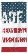 Made In Pigeon Falls, Wisconsin Beach Towel