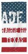 Made In Prairie Hill, Texas Beach Towel