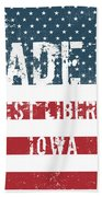 Made In West Liberty, Iowa Beach Towel
