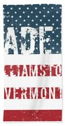 Made In Williamstown, Vermont Beach Towel