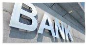 Modern Bank Building Signage Beach Towel