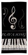 Play A Song Beach Towel
