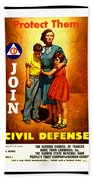 1942 Civil Defense Poster By Charles Coiner Beach Towel