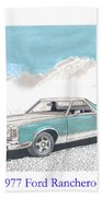 1977 Ford Ranchero Beach Towel