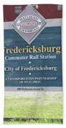 Fredericksburg Rail Station Beach Towel