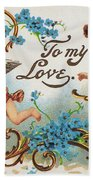 Valentines Day Card Beach Towel