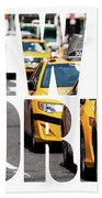 Yellow Cab Speeds Through Times Square In New York, Ny, Usa.  Beach Towel