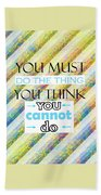 Quotes About Life Beach Towel