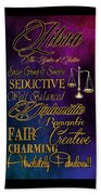 A Libra Is Beach Towel by Mamie Thornbrue