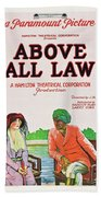 Above All Law Beach Towel