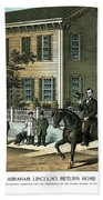 Abraham Lincoln's Return Home Beach Towel