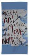 Act Love Walk Beach Towel