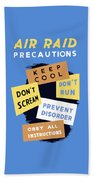 Air Raid Precautions - Ww2 Beach Towel