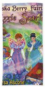 Alaska Berry Fairies Book 2 Lizzie Scarlet Beach Towel