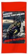 America's Fishing Fleet And Men  Beach Towel